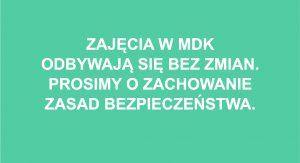 ZAJĘCIA W MDK