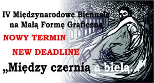 """MIĘDZY CZERNIĄ A BIELĄ…"" NOWA DATA ""BETWEEN BLACK AND WHITE…"" NEW DEADLINE"